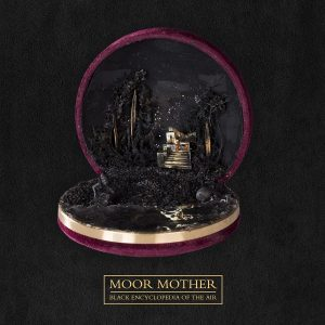 moor mother black encyclopedia of the air